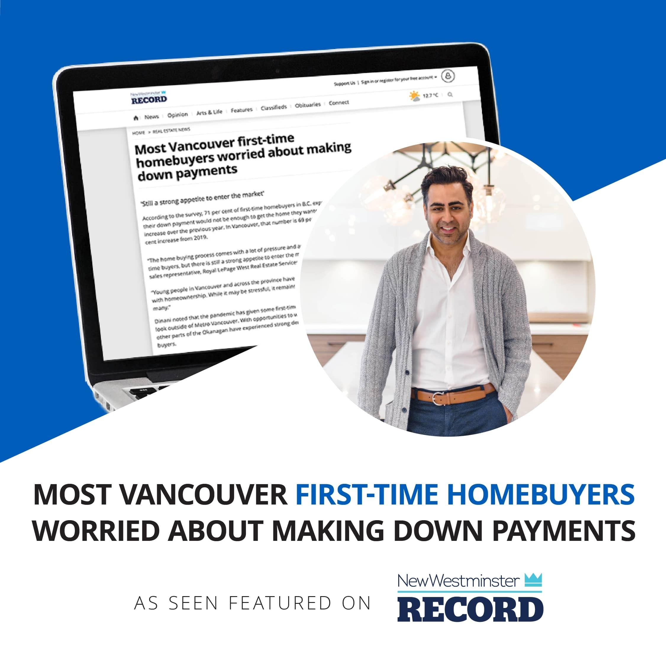 New Westminster Record: Adil Speaks with Royal LePage and Sagen Regarding First Time Home Buyers, May 15, 2021